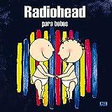Radiohead Para Bebes