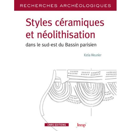 RA N° 5 - Styles céramiques et néolithisation dans le sud-est du bassin parisien