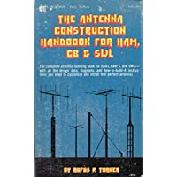 The antenna construction handbook for ham, CB & SWL by Rufus P Turner (1978-08-02)