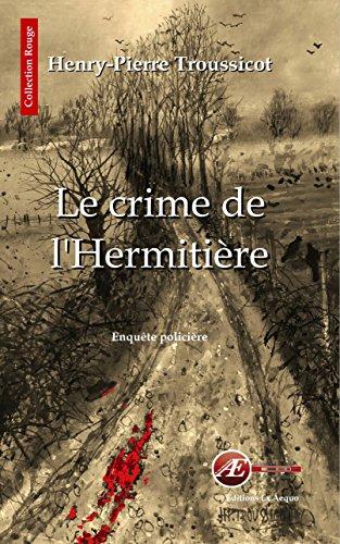 Le crime de l'Hermitière: Enquête policière en Vendée (Rouge) (French Edition)