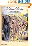 William Blake: The Complete Illuminat...