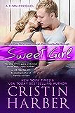 Sweet Girl (Titan series) (English Edition)