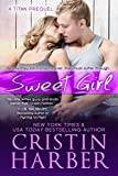 Best Titan Kindles - Sweet Girl: A Titan New Adult Romance Prequel Review