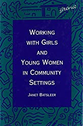 Working with Girls and Young Women in Community Settings