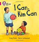 I CAN, KIM CAN: Band 01B/Pink B (Collins Big Cat Phonics)