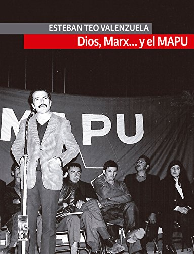 Dios, Marx… y el Mapu por Esteban Valenzuela
