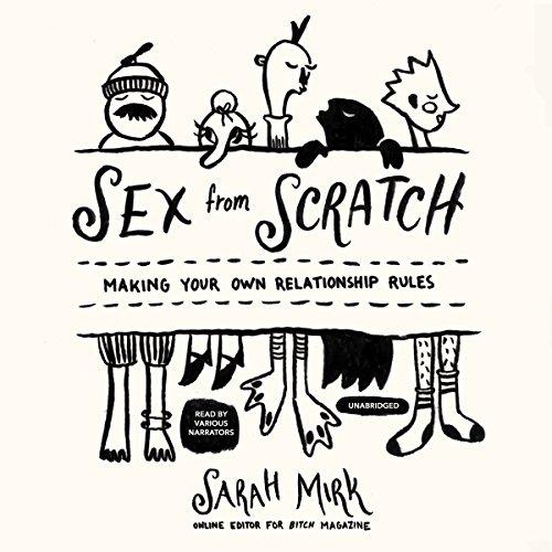 Sex from Scratch  Audiolibri