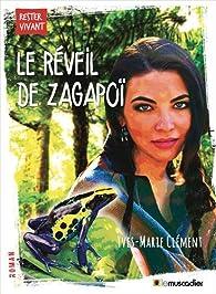 Le réveil de Zagapoï par Yves-Marie Clément