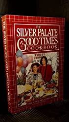 The Silver Palate Cookbook: Delicious recipes, menus, tips, love Manhattan's celebrated gourmet food shop by Julee Rosso (1982-06-30)