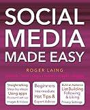 Social Media Made Easy (Computing Made Easy)