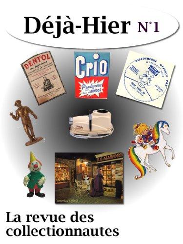 deja-hier-n1-la-revue-des-collectionnautes-french-edition