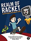 Realm of Racket – Learn to Program, One Game at a Time!