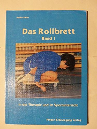 Das Rollbrett in der Therapie und im Sportunterricht