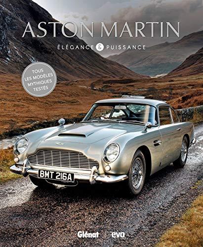 Aston Martin, élégance et puissance par Collectif