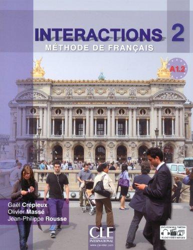 Interactions 2 - Niveau A1.2 - Livre de l'élève + DVD Rom par Gael Crépieux