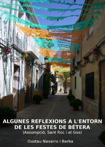 Algunes reflexions a l'entorn de les festes de bétera: (assumpció, sant roc i el gos) (catalan edition)