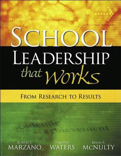 R. J. Marzano's.T. Waters's. B. A. Mcnulty's SCHOOL LEADERSHIP THAT WORKS (SCHOOL LEADERSHIP THAT WORKS: From Research to Results [Paperback])(2005)