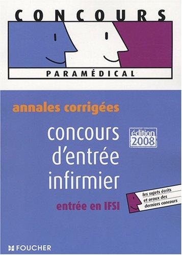 Concours d'entre infirmier, entre en IFSI : Annales corriges