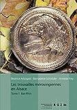 Les Trouvailles Merovingiennes D'alsace: Bas Rhin