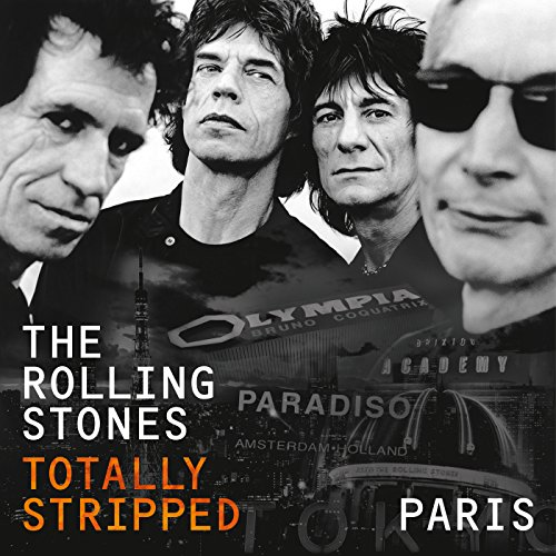 Totally Stripped - Paris (Live...