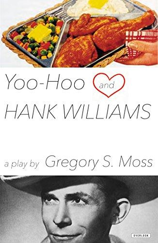 yoo-hoo-and-hank-williams-a-play