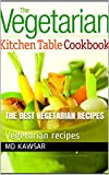 The best vegetarian recipes : Vegetarian recipes (English Edition)