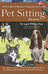 How To Open & Operate a Financially Successful Pet Sitting Business