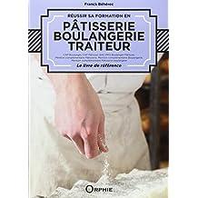 Réussir sa formation en pâtisserie, boulangerie, traiteur