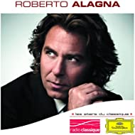 Les Stars Du Classique: Roberto Alagna