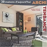 Archi Tendance : 20 maisons d'aujourd'hui + DVD
