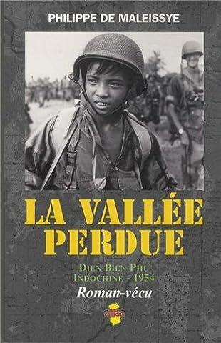 La vallée perdue : Dien Bien Phu, Indochine, 1954