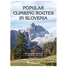 Popular Climbing Routes in Slovenia (Europe) (English Edition)