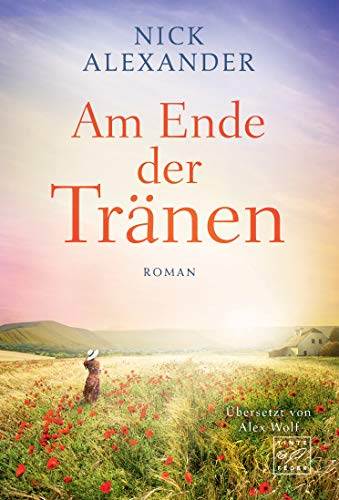 Am Ende der Tränen (German Edition)