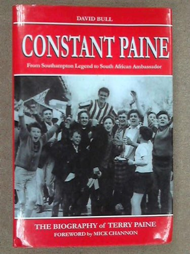 Constant Paine: From Southampton Legend to South African Ambassador