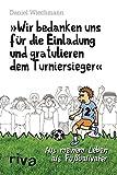 """""""Wir bedanken uns für die Einladung und gratulieren dem Turniersieger"""": Aus meinem Leben als Fußballvater"""