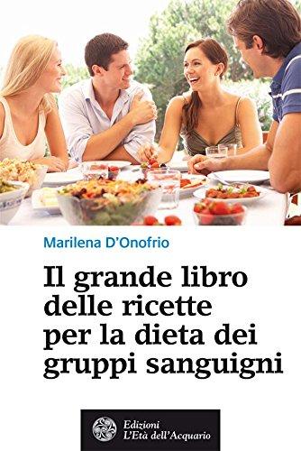 il-grande-libro-delle-ricette-per-la-dieta-dei-gruppi-sanguigni-salutebenessere