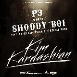 Kim Kardashian (feat. Ty da Kid, Twan G, & Rpeezy Baby) [Explicit]