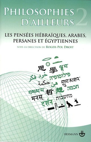 philosophies-d-39-ailleurs-tome-2-les-penses-hbraques-arabes-persanes-et-gyptiennes