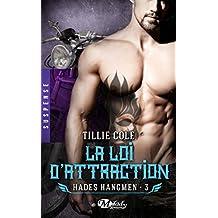 Hades Hangmen, T3 : La Loi d'attraction