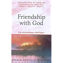 Friendship with God: An uncommon dialogue (Roman)