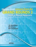 Lessons From The Grand Rounds 2 (Option In Rational Management)