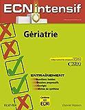 Gériatrie - Dossiers progressifs et questions isolées corrigés - Format Kindle - 9782294738630 - 14,99 €