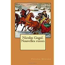 Nicolas Gogol. Nouvelles russes