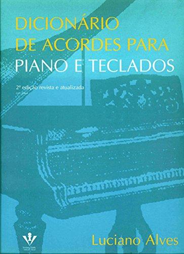Dicionário de Acordes Para Piano e Teclados (Em Portuguese do Brasil)
