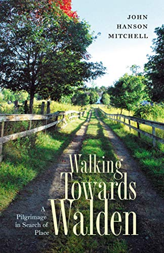Walking Towards Walden: A Pilgrimage in Search of Place (English Edition)
