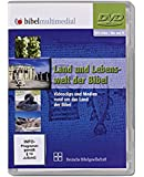 Bibel Multimedial: Land und Lebenswelt der Bibel