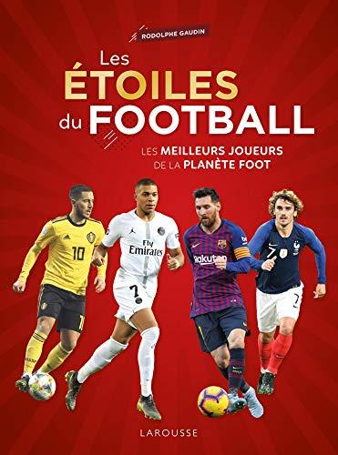 Les Etoiles du football par Rodolphe GAUDIN