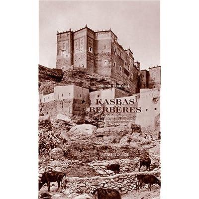 Kasbas berbères, De l'atlas et des oasis : Les grandes architectures du Sud marocain