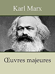 Oeuvres majeures par Karl Marx