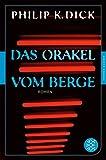 Das Orakel vom Berge: Roman<br />(Fischer Klassik)